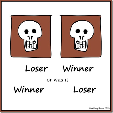 Loser or Winner01 by Yelling Rosa