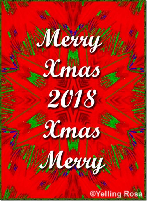 Merry Xmas 01 2018 © Yelling Rosa